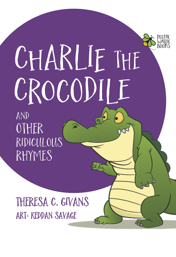 Charlie The Crocodile And Other Ridiculous Rhymes