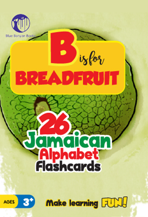 B Is For Breadfruit